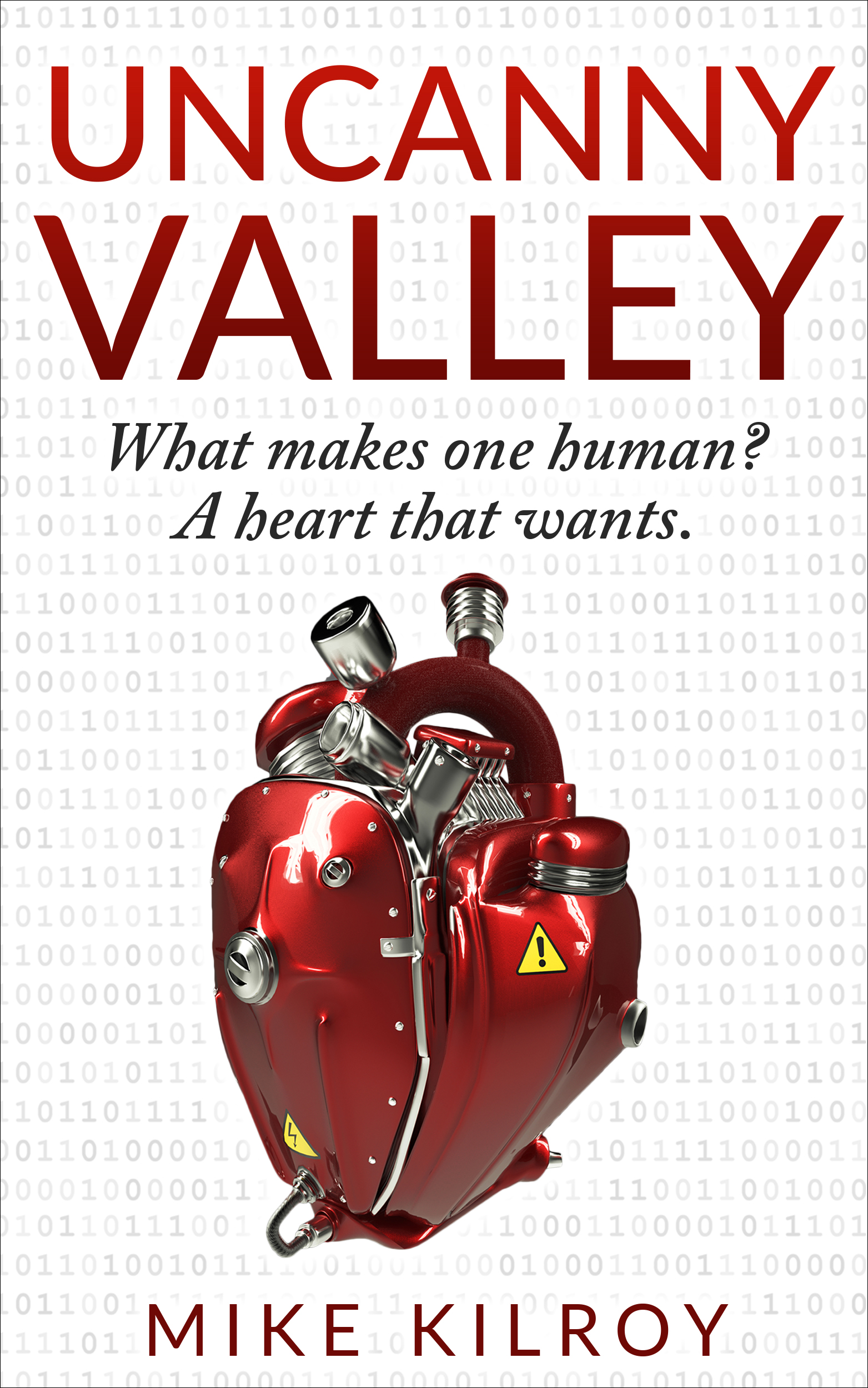 Uncanny Valley: The Heart That Wants